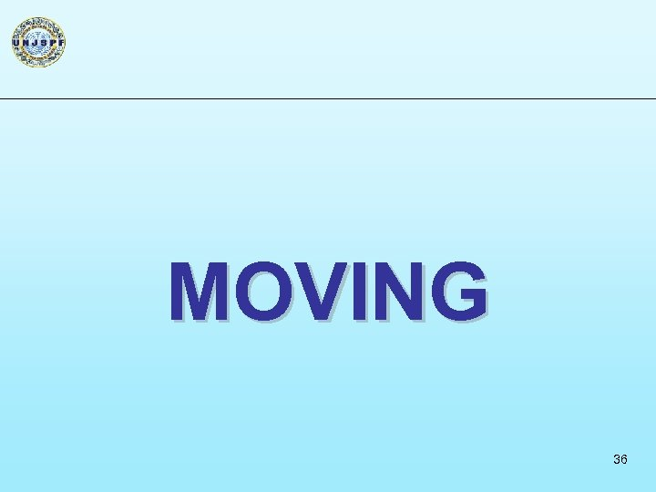 MOVING 36