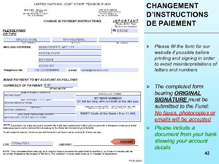 CHANGEMENT D'INSTRUCTIONS DE PAIEMENT Ø Please fill the form for our website if possible