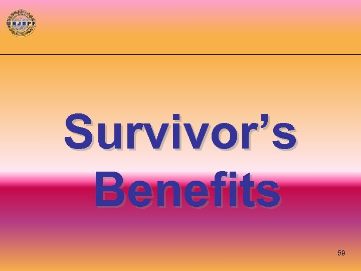 Survivor's Benefits 59