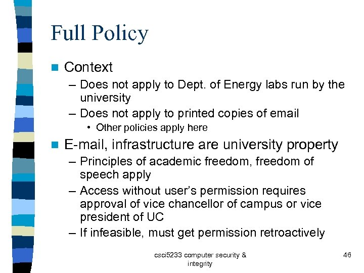 Full Policy n Context – Does not apply to Dept. of Energy labs run