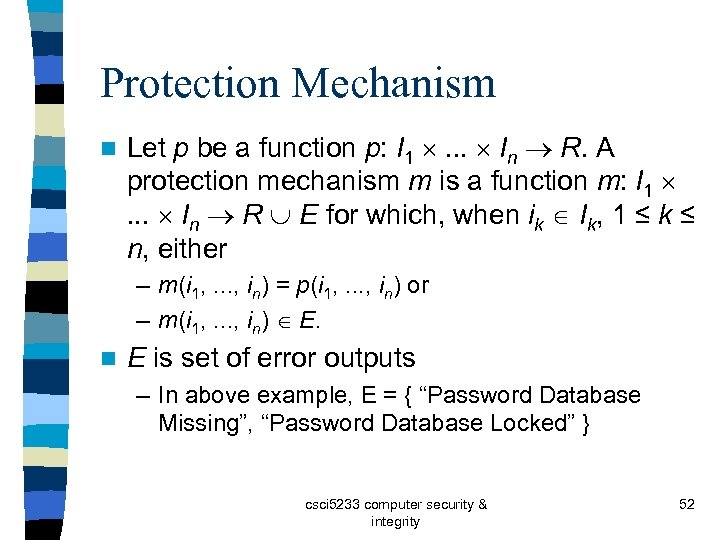 Protection Mechanism n Let p be a function p: I 1 . . .
