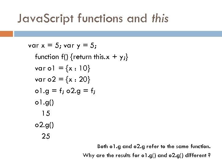 Java. Script functions and this var x = 5; var y = 5; function