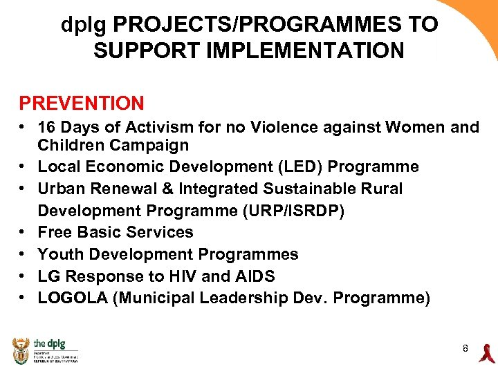 dplg PROJECTS/PROGRAMMES TO SUPPORT IMPLEMENTATION PREVENTION • 16 Days of Activism for no Violence