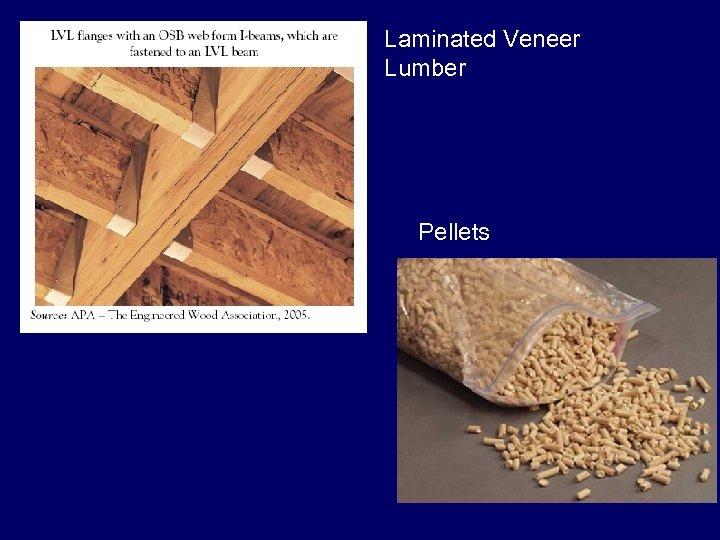 Laminated Veneer Lumber Pellets