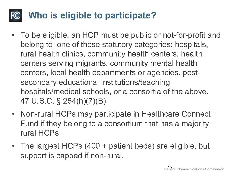 Who is eligible to participate? • To be eligible, an HCP must be public