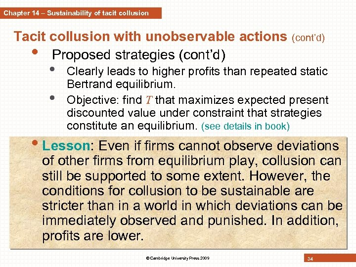 Chapter 14 – Sustainability of tacit collusion Tacit collusion with unobservable actions • Proposed