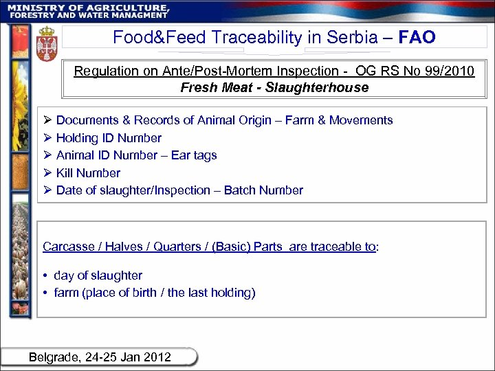 Food&Feed Traceability in Serbia – FAO Regulation on Ante/Post-Mortem Inspection - OG RS No