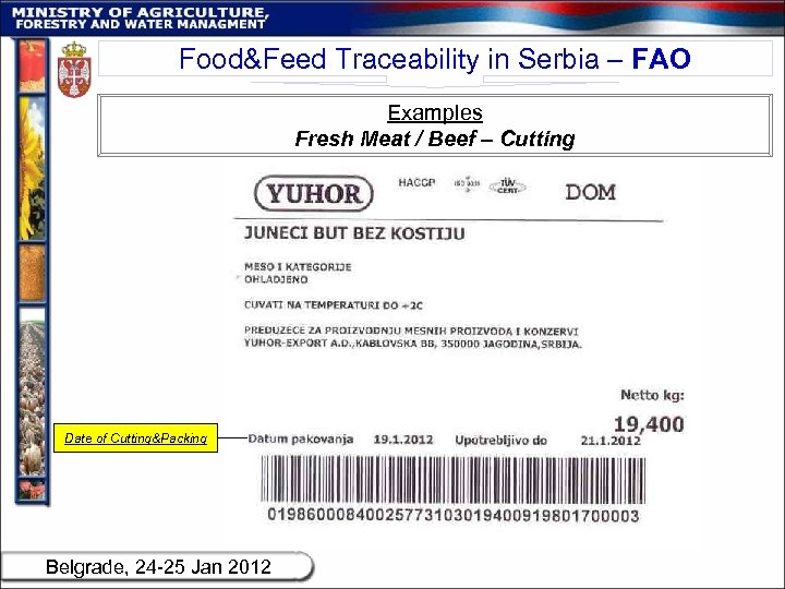 Food&Feed Traceability in Serbia – FAO Examples Fresh Meat / Beef – Cutting Date