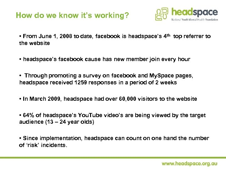How do we know it's working? • From June 1, 2008 to date, facebook
