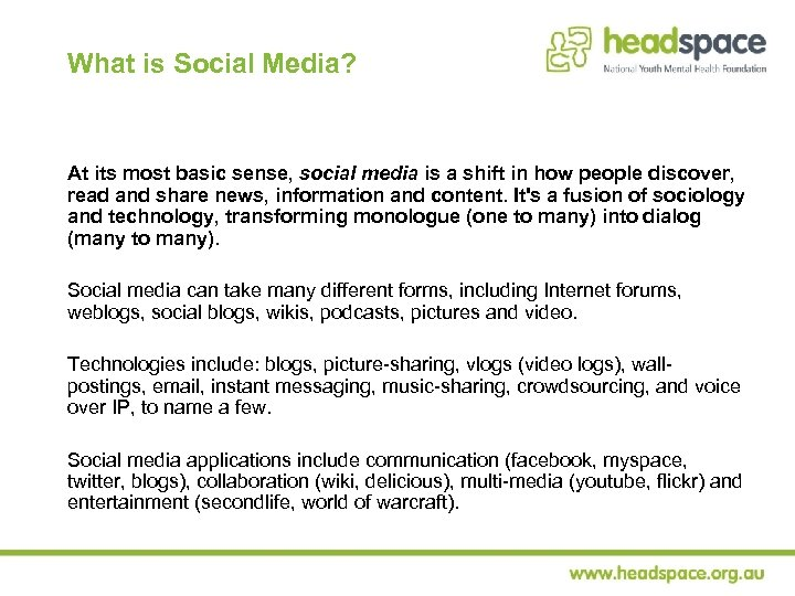 What is Social Media? At its most basic sense, social media is a shift