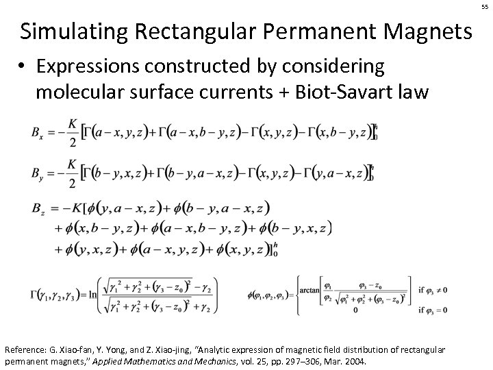 55 Simulating Rectangular Permanent Magnets • Expressions constructed by considering molecular surface currents +