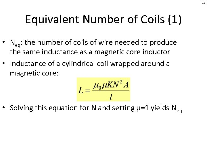 78 Equivalent Number of Coils (1) • Neq: the number of coils of wire