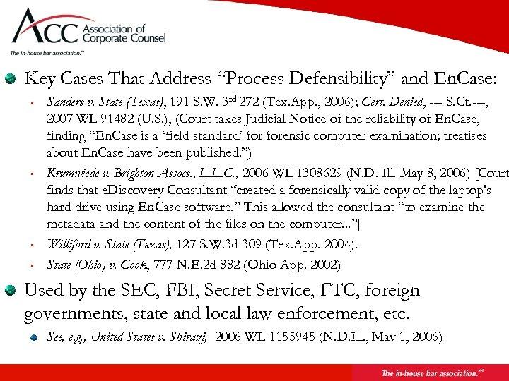 "Key Cases That Address ""Process Defensibility"" and En. Case: • • Sanders v. State"