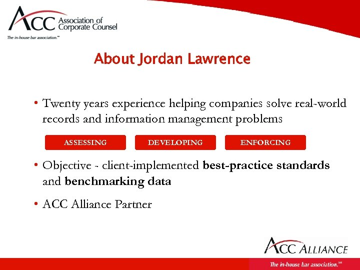 About Jordan Lawrence • Twenty years experience helping companies solve real-world records and information