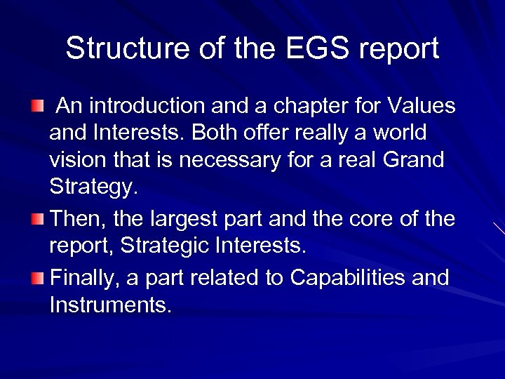 Structure of the EGS report An introduction and a chapter for Values and Interests.