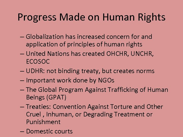Progress Made on Human Rights – Globalization has increased concern for and application of