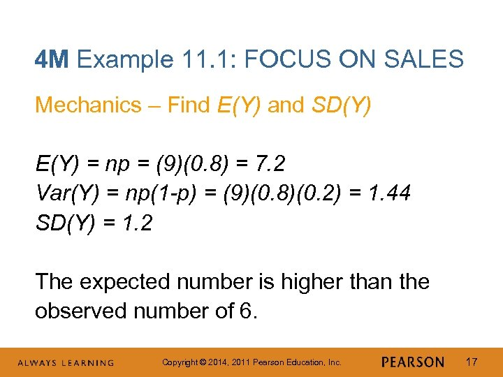 4 M Example 11. 1: FOCUS ON SALES Mechanics – Find E(Y) and SD(Y)
