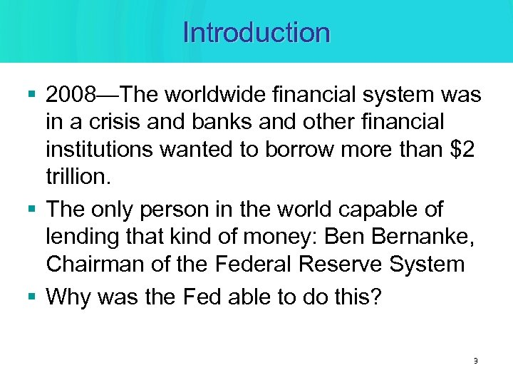 Introduction § 2008—The worldwide financial system was in a crisis and banks and other