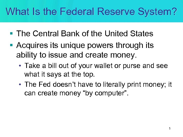 What Is the Federal Reserve System? § The Central Bank of the United States