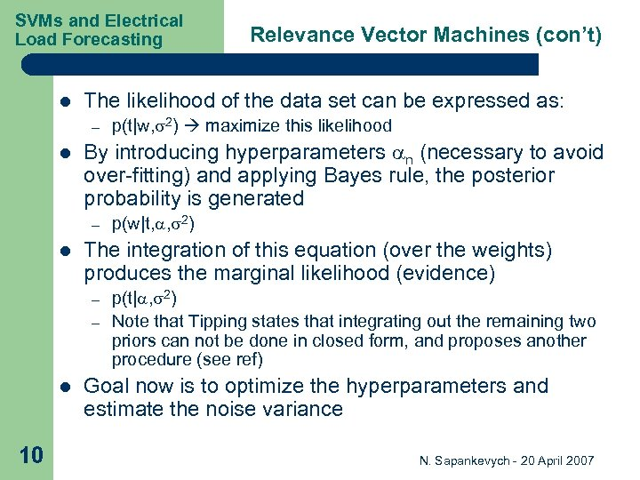 SVMs and Electrical Load Forecasting l The likelihood of the data set can be