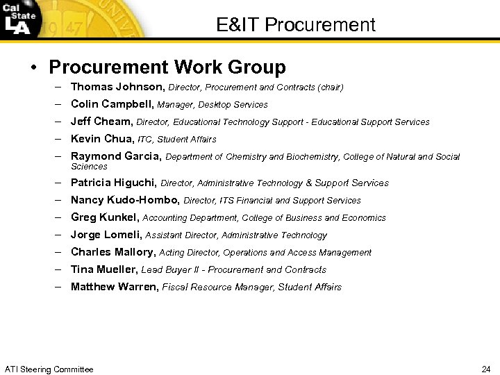 E&IT Procurement • Procurement Work Group – Thomas Johnson, Director, Procurement and Contracts (chair)