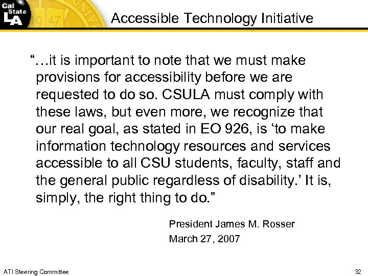 "Accessible Technology Initiative ""…it is important to note that we must make provisions for"