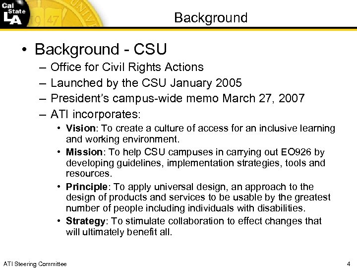 Background • Background - CSU – – Office for Civil Rights Actions Launched by