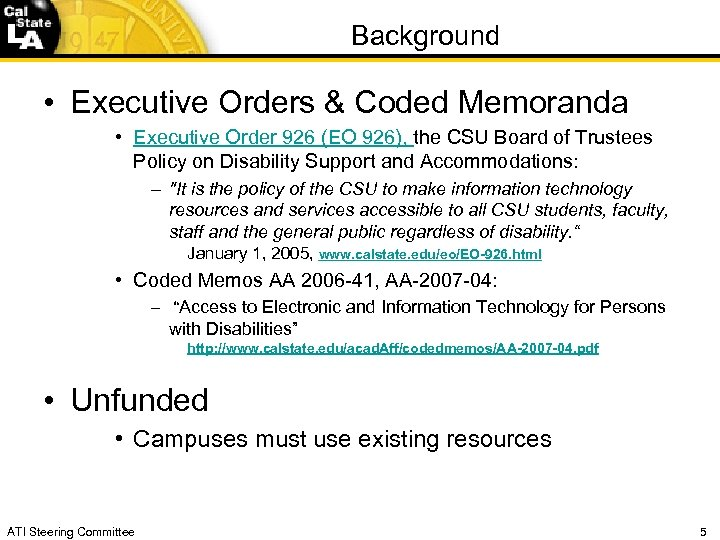 Background • Executive Orders & Coded Memoranda • Executive Order 926 (EO 926), the