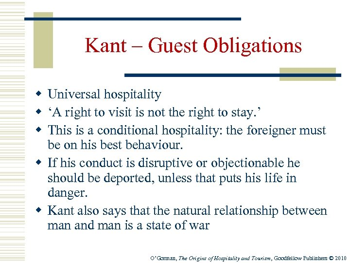 Kant – Guest Obligations w Universal hospitality w 'A right to visit is not