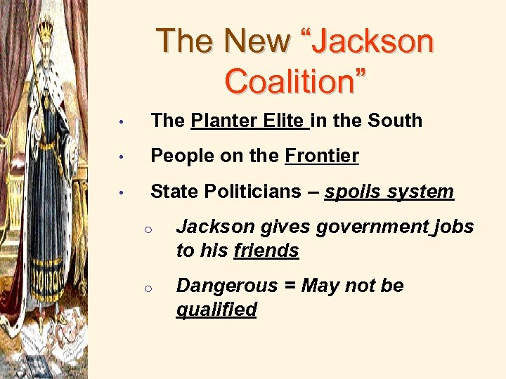 """The New """"Jackson Coalition"""" • The Planter Elite in the South • People on"""