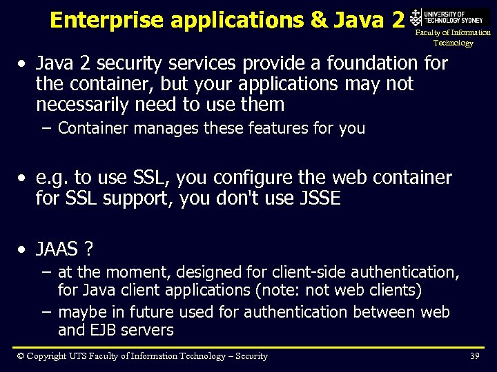 Enterprise applications & Java 2 Faculty of Information Technology • Java 2 security services