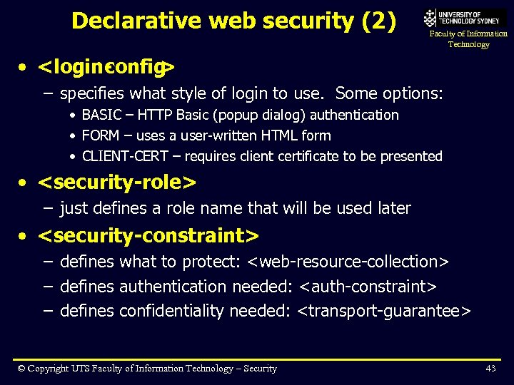 Declarative web security (2) Faculty of Information Technology • <login- onfig c > –