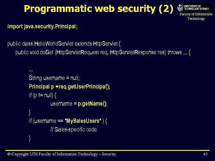 Programmatic web security (2) Faculty of Information Technology import java. security. Principal; public class