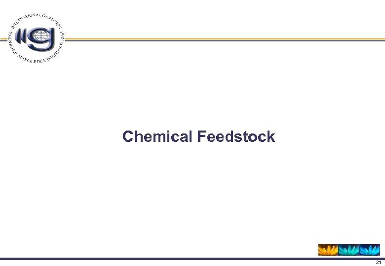 Chemical Feedstock 21