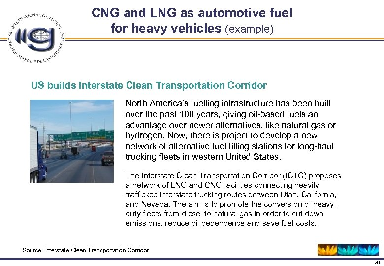CNG and LNG as automotive fuel for heavy vehicles (example) US builds Interstate Clean