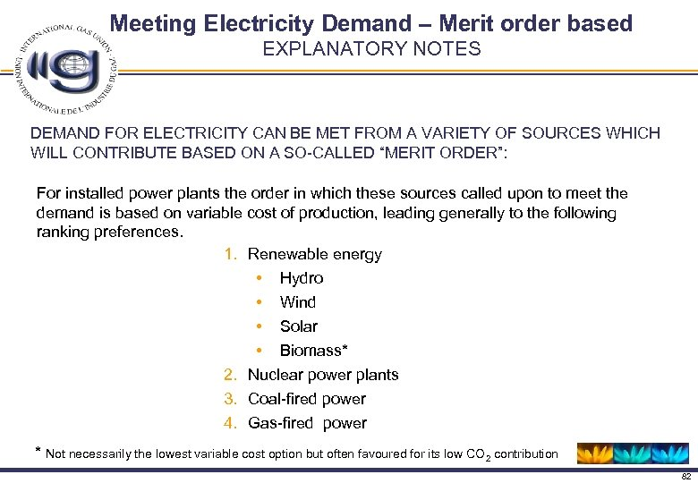 Meeting Electricity Demand – Merit order based EXPLANATORY NOTES DEMAND FOR ELECTRICITY CAN BE