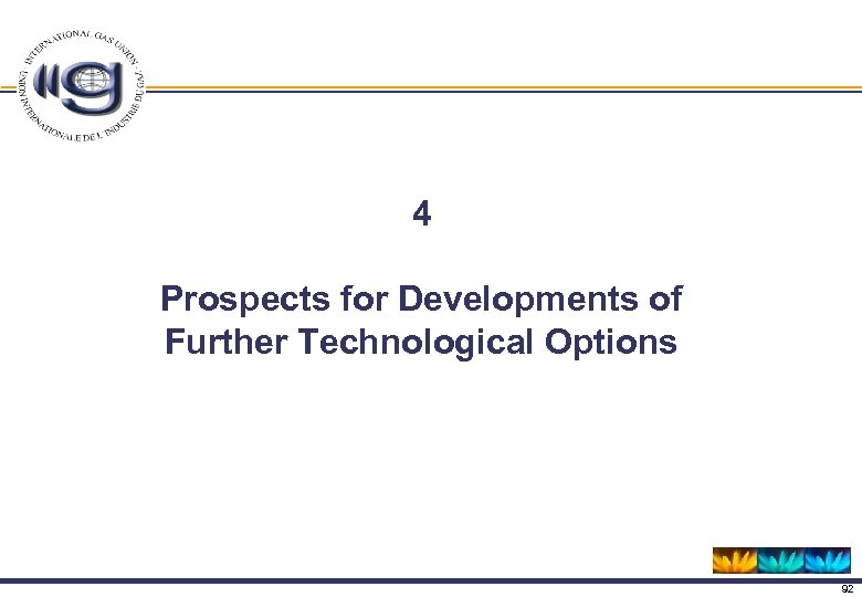 4 Prospects for Developments of Further Technological Options 92