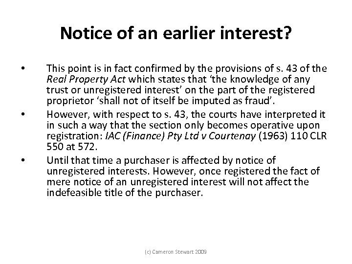 Notice of an earlier interest? • • • This point is in fact confirmed