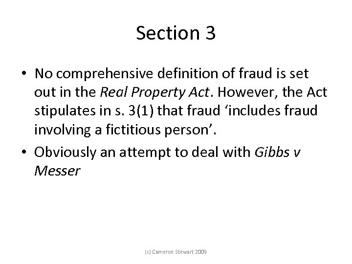 Section 3 • No comprehensive definition of fraud is set out in the Real