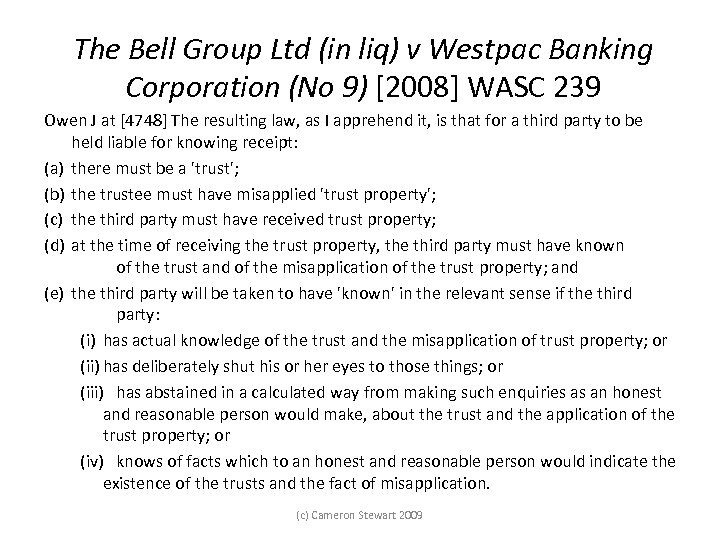 The Bell Group Ltd (in liq) v Westpac Banking Corporation (No 9) [2008] WASC
