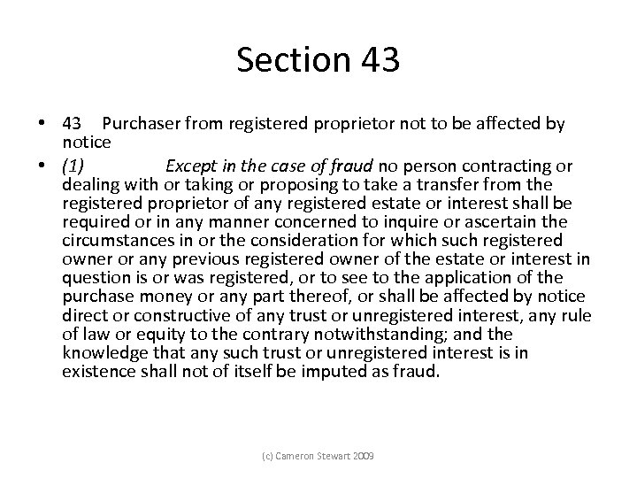 Section 43 • 43 Purchaser from registered proprietor not to be affected by notice