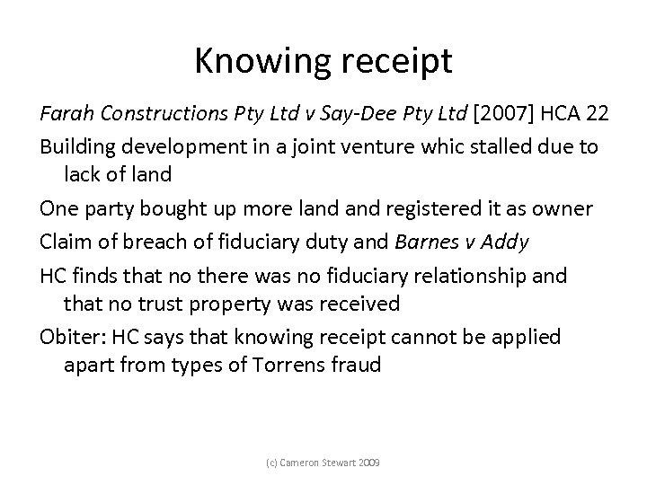 Knowing receipt Farah Constructions Pty Ltd v Say-Dee Pty Ltd [2007] HCA 22 Building