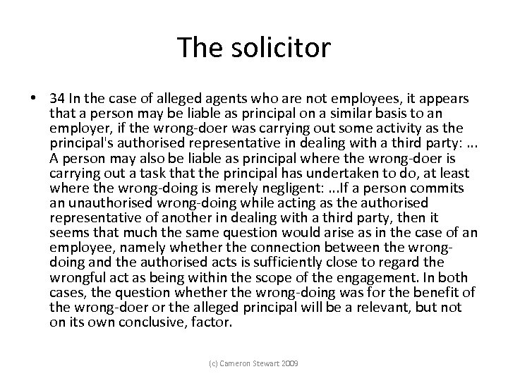 The solicitor • 34 In the case of alleged agents who are not employees,