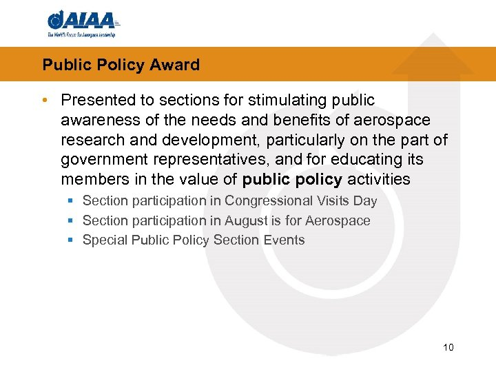 Public Policy Award • Presented to sections for stimulating public awareness of the needs