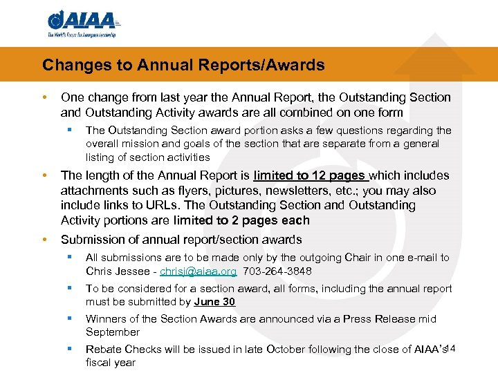 Changes to Annual Reports/Awards • One change from last year the Annual Report, the