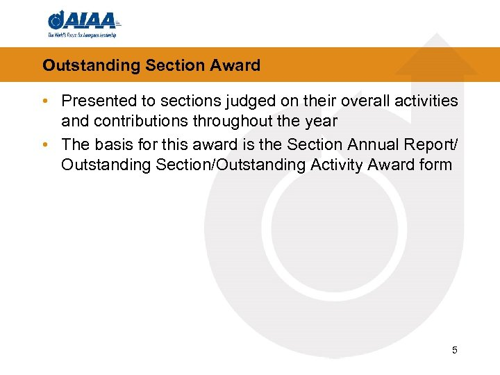 Outstanding Section Award • Presented to sections judged on their overall activities and contributions