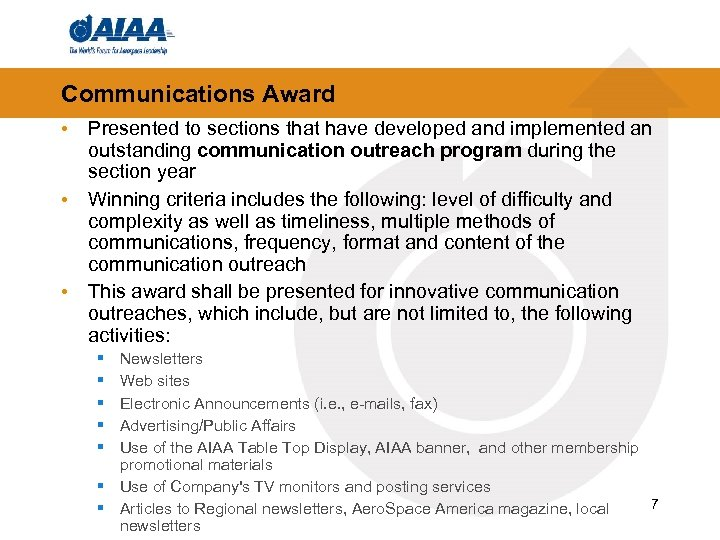 Communications Award • Presented to sections that have developed and implemented an outstanding communication