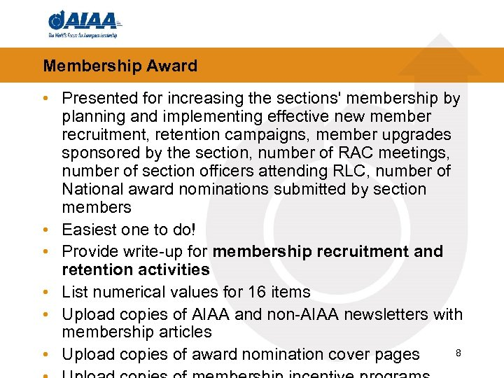 Membership Award • Presented for increasing the sections' membership by planning and implementing effective
