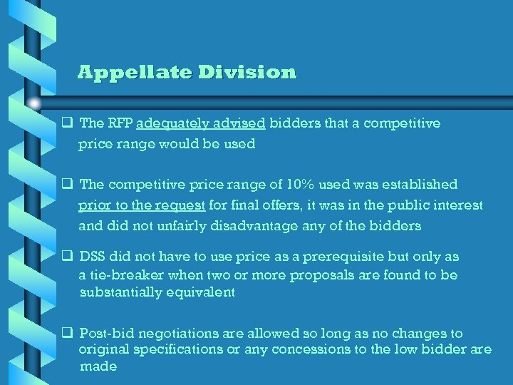 Appellate Division q The RFP adequately advised bidders that a competitive price range would