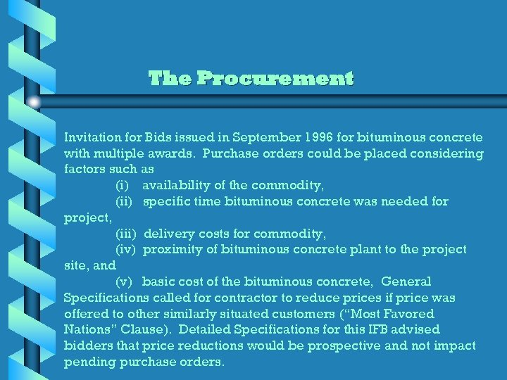 The Procurement Invitation for Bids issued in September 1996 for bituminous concrete with multiple